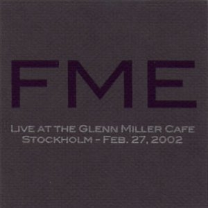 Image for 'Live at the Glenn Miller Cafe, Stockholm - Feb. 27, 2002'