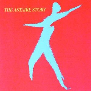 Image for 'The Astaire Story, Vol.1 & 2'