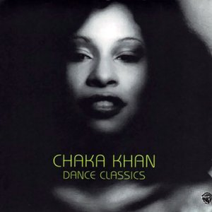 Image for 'Dance Classics Of Chaka Khan'