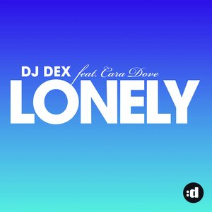 Image for 'Lonely (feat. Cara Dove) (KC Taylor & Didier Vaneli Remix)'