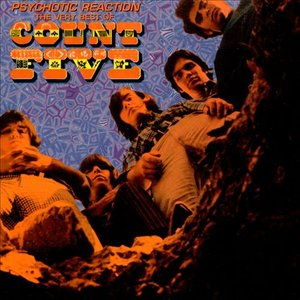 Image pour 'Psychotic Reaction: The Very Best of Count Five'