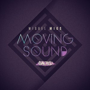 Image for 'Moving Sound (Deluxe Salted Dub)'