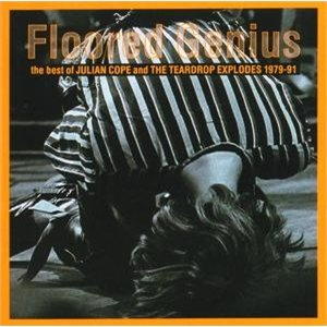 Image for 'Floored Genius: The Best of Julian Cope and the Teardrop Explodes 1979-91'
