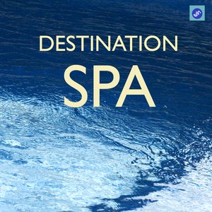 Image for 'Destination SPA - The Best SPA Music Collection for SPA,Relaxation,Massage and Meditation'