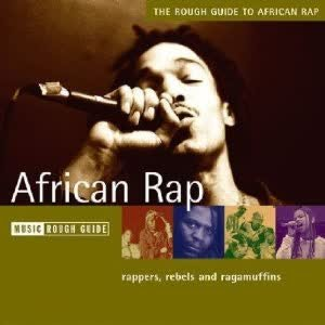 Bild för 'The Rough Guide to African Rap'