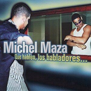 Bild für 'Que Hablen, Los Habladores...'