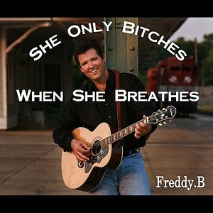 Image for 'She Only Bitches When She Breathes'