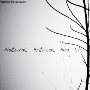 Image for 'Natural, Artificial and Us'