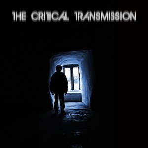 Image for 'The Critical Transmission - PROMO'