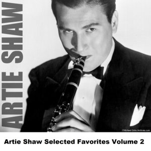 Image for 'Artie Shaw Selected Favorites, Vol. 2'