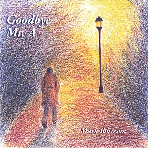 Image for 'Goodbye Mr. A'