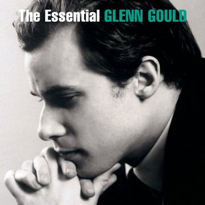 Image for 'The Essential Glenn Gould'