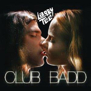 Image for 'Club Badd'