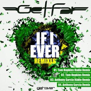 Imagem de 'If I Ever (Anthony Garcia Remix)'