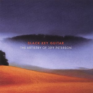 Image for 'Slack Key Guitar: The Artistry of Jeff Peterson'