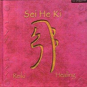 Image for 'Sei He Ki: Reiki Healing'