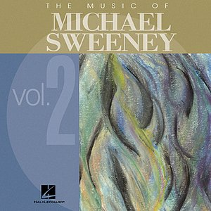 Image for 'The Music of Michael Sweeney, Vol. 2'