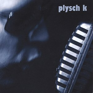 Image for 'Plysch K'