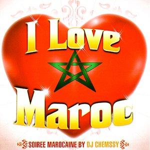 Image for 'I Love Maroc - Soiree Marocaine by DJ Chemssy'