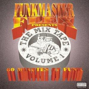 Image for 'Funkmaster Flex Presents The Mix Tape Vol. 1'