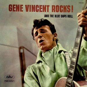 Image for 'Gene Vincent Rocks! And The Blue Caps Roll'