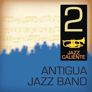 Image for 'Jazz Caliente: Antigua Jazz Band 2'