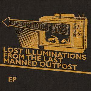 Image for 'Lost Illuminations From The Last Manned Outpost'