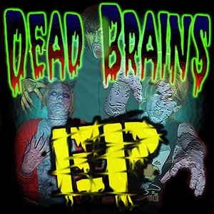 Image for 'Dead Brains EP'