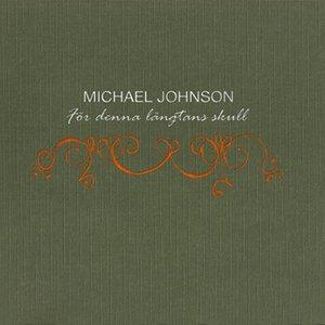 Image for 'Johnson, Michael: For denna langtans skull'