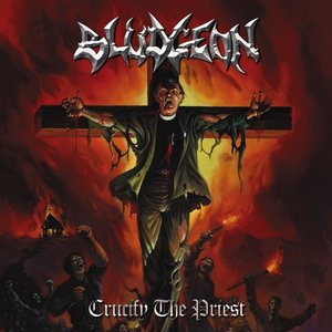 Image pour 'Crucify the Priest'