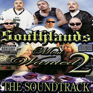 Image for 'Southlands Most Wanted / Volume 2 : The Soundtrack'
