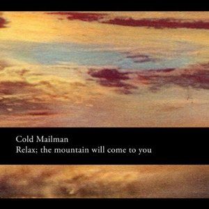 Imagem de 'Relax, The Mountain Will Come To You'