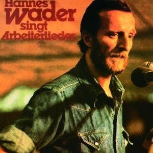 Bild för 'Hannes Wader singt Arbeiterlieder'