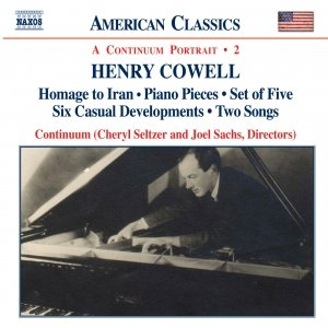 Image for 'COWELL: Homage to Iran / Piano Pieces / Set of Five / Six Casual Developments / Two Songs'