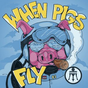 Image for 'When Pigs Fly'