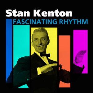 Bild für 'Fascinating Rhythm (The Stan Kenton Story)'