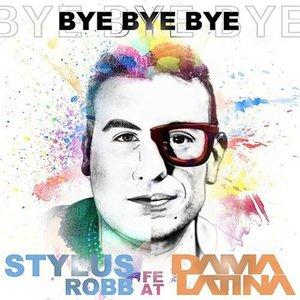 Image for 'Bye Bye Bye (feat. Dama Latina)'