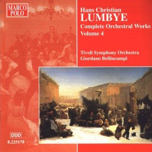 Image for 'LUMBYE: Orchestral Works, Vol.  4'