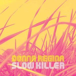 Image for 'Slow Killer'