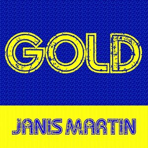 Image for 'Gold: Janis Martin'