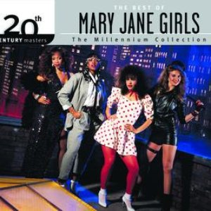 Image for 'The Best Of Mary Jane Girls 20th Century Masters The Millennium Collection'