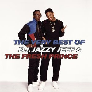 Image for 'The Very Best Of D.J. Jazzy Jeff & The Fresh Prince'