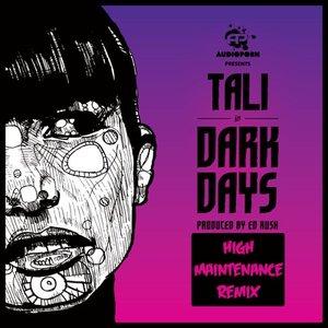 Image for 'Dark Days (High Maintenance remix)'