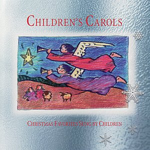 Image pour 'Children's Carols: Christmas Favorites Sung by Children'