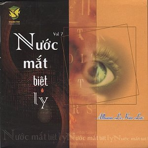Image for 'Nuoc Mat Biet Ly Vol. VII'