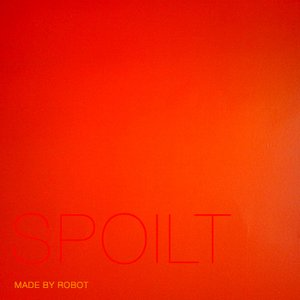 Image for 'Spoilt - EP'
