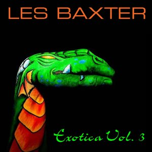 Imagen de 'Les Baxter: Exotica, Vol. 3'