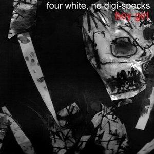 Image for 'Four White, No Digi-Specks'
