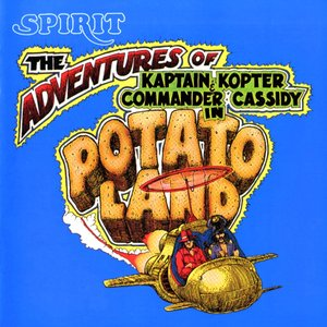 Image for 'The Adventures Of Kaptain Kopter & Commander Cassidy In Potatoland'