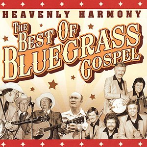 Image for 'Heavenly Harmony : The Best of Bluegrass Gospel'